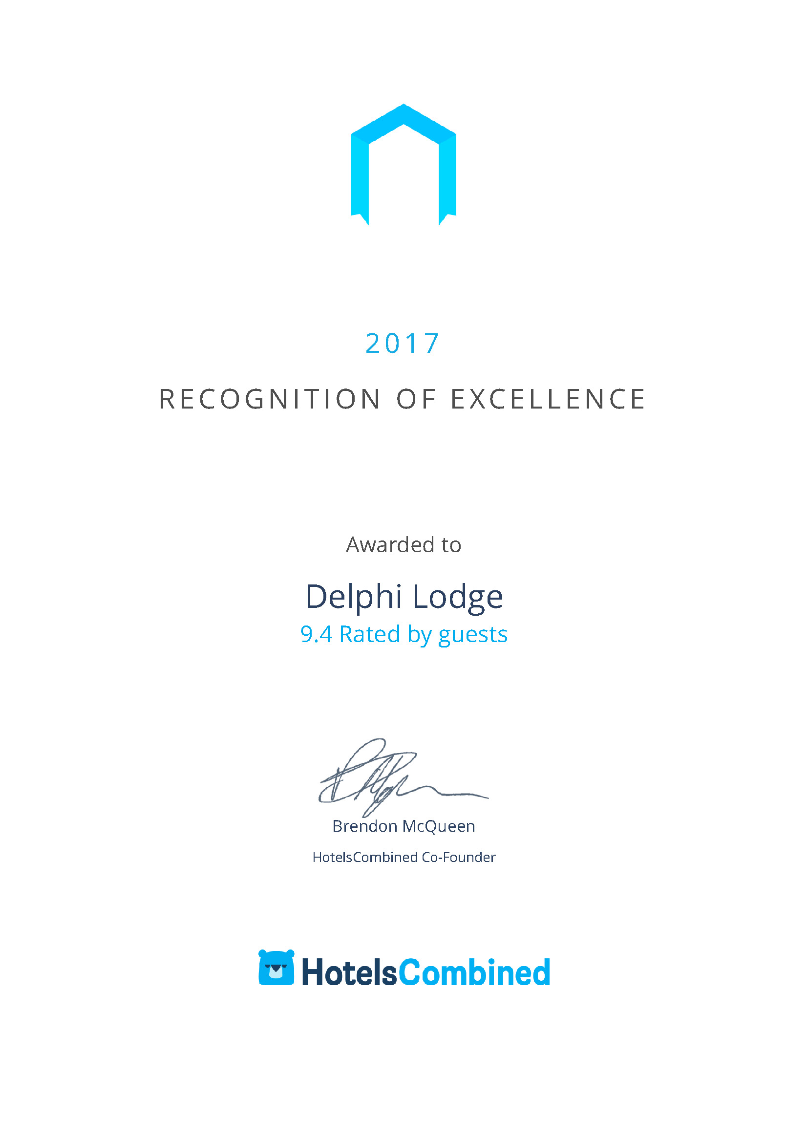 HotelsCombined recognize Delphi Lodge amongst the best